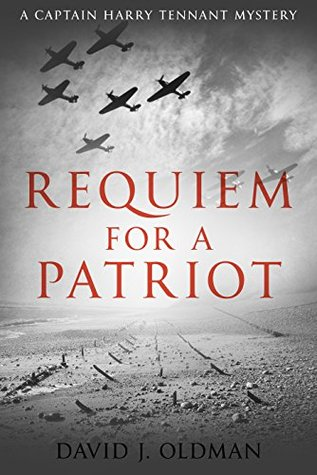 Requiem for a Patriot (Captain Harry Tennant Mystery Book 2)