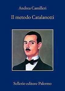 Il metodo Catalanotti (Commissario Montalbano, #26)