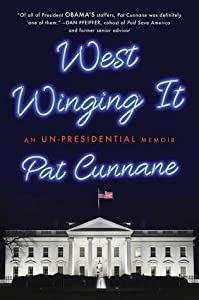 West Winging It: My Time in President Obama's White House