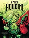 After Houdini, Vol. 1