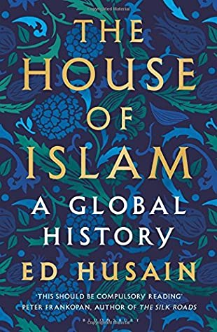 House of Islam: A Global History