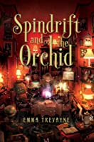 Spindrift and the Orchid