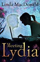 Meeting Lydia (2nd Edition; Lydia, #1)
