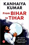 From Bihar to Tihar: My Political Journey