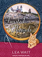Twisted Threads (Mainely Needlepoint, #1) (Audiobook)