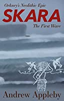 Skara: The First Wave