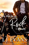 My Life as a Rock Album (My Life as an Album #3)