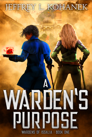 A Warden's Purpose (Wardens of Issalia #1)
