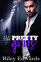 All the Pretty Girls: A Next Generation Novel