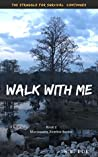 Walk with Me: Marionette Zombie Series Book 2