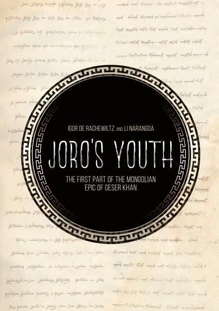 Joro's Youth The first part of the Mongolian epic of Geser Khan