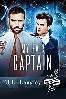 My Fair Captain (Sci-Regency #1)