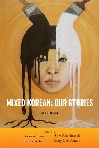 Mixed Korean: Our Stories An Anthology  pdf