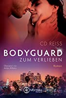 Bodyguard zum Verlieben (Hollywood A-List, #2)