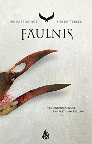Fäulnis by Siri Pettersen