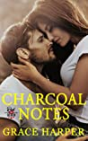 Charcoal Notes (Red & Black Series, #1)