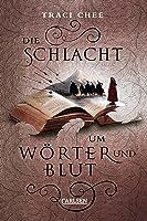 Die Schlacht um Wörter und Blut (Das Buch von Kelanna, #3)