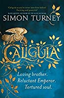 Caligula (The Damned Emperors #1)