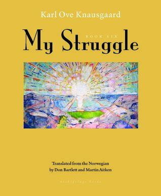 My Struggle I-VI by Karl Ove Knausgård