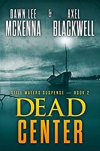 Dead Center (Still Waters #2)