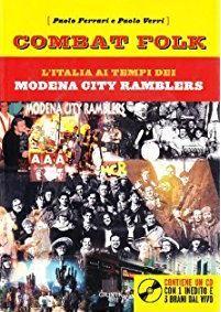 Combat Folk. L'italia ai tempi dei Modena City Ramblers