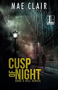 Cusp of Night (Hode's Hill, #1)