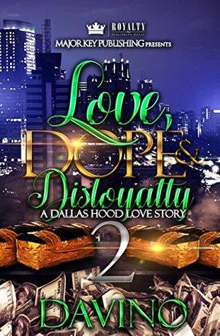 Love, Dope & Disloyalty 2 by Davino
