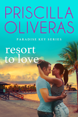 Resort to Love (Paradise Key, #3)