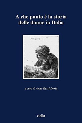A che punto è la storia delle donne in Italia  by  Rossi-Doria Anna