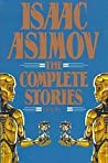 Isaac Asimov: The Complete Stories