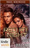 Red at Night (Magic, New Mexico Kindle Worlds)