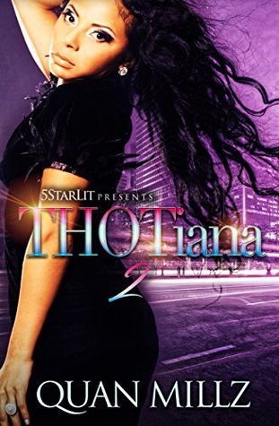 THOTiana by Quan Millz