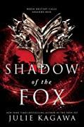 Shadow of The Fox (Shadow of the Fox, #…