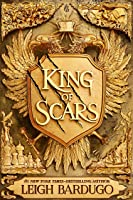 King of Scars (Nikolai Duology, #1)