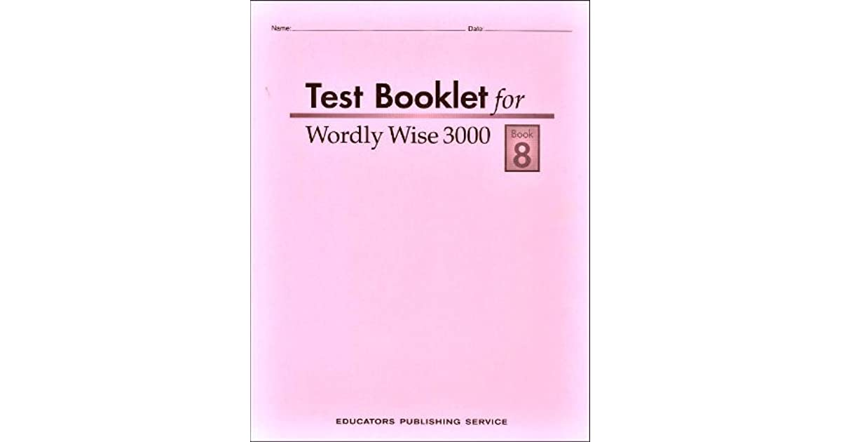 Test Booklet For Wordly Wise 3000 Book 8 By Hodkinson