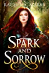 Spark And Sorrow (Otherborn #1.5)