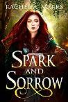 Spark And Sorrow