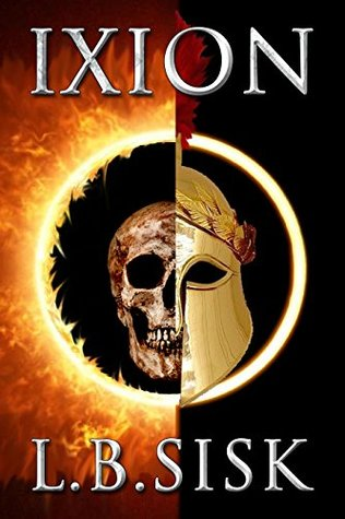Ixion (Of Monsters, Gods and Heroes #1)