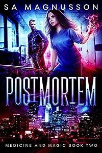 Postmortem (Medicine and Magic #2)