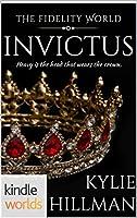 Invictus (Fidelity World Kindle Worlds)