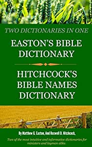 Easton's Bible Dictionary / Hitchcock's Bible Names Dictionary