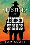 Justice at Jericho Springs