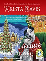 Not a Creature Was Purring (Paws and Claws Mystery, #5)