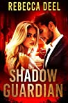Shadow Guardian (Fortress Security #8)