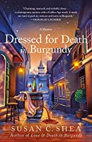 Dressed for Death in Burgundy (The French Village Mysteries)