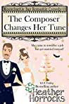 The Composer Changes Her Tune (Moonchuckle Bay #11)