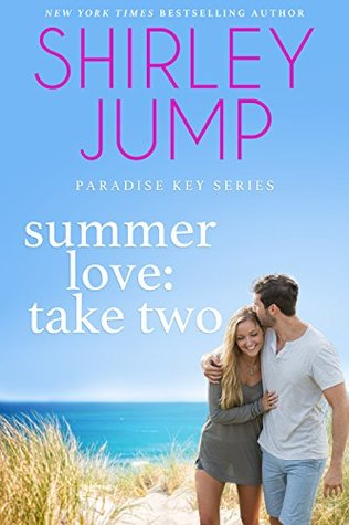 Summer Love: Take Two (Paradise Key #1)