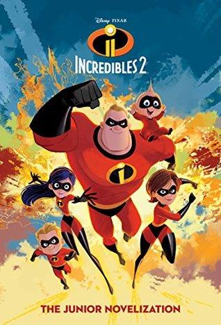 Incredibles 2 Junior Novel (Disney Junior Novel (ebook))