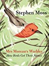 Mrs. Moreau's Warbler: How Birds Got Their Names