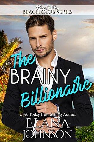 The Brainy Billionaire (Clean Billionaire Beach Club Romance #1)